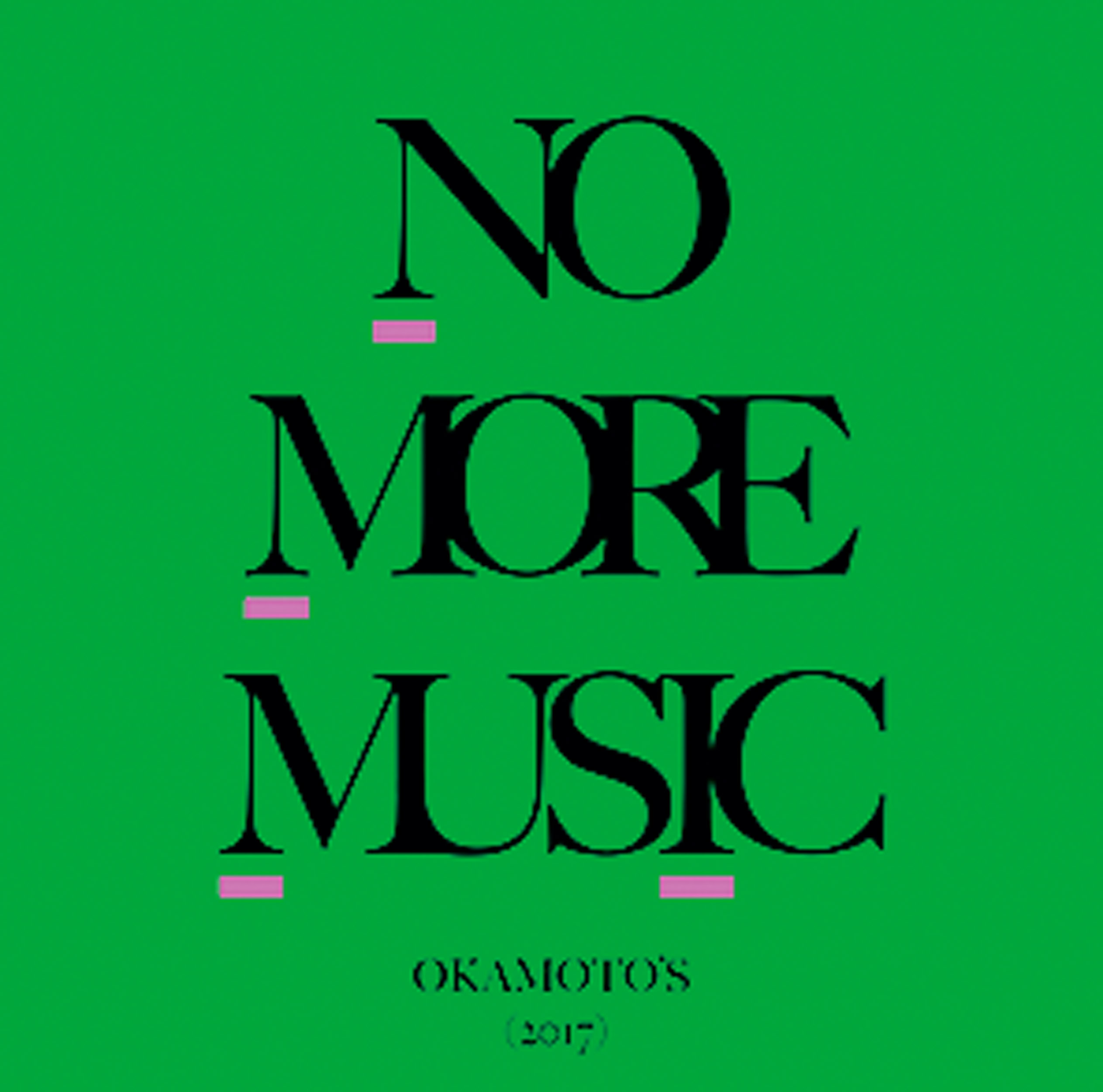 gz09_okamotos_NO MORE MUSIC共通JK